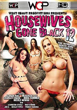 Housewives Gone Black 12 Download Xvideos147393