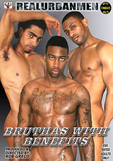 Bruthas With Benefits Xvideo gay
