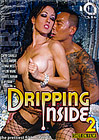 Dripping Inside 2