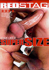 Some Like It Super Size Xvideo gay