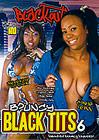 Bouncy Black Tits 6