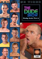 The Dude Show: Reality Sucks 2