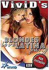 Vivid's Blondes Love Latina Pussy