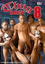 Thug Orgy 8 Xvideo gay