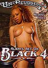 Always Bet On Black 4