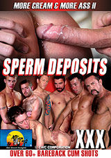 More Cream And More Ass 2: Sperm Deposits Xvideo gay