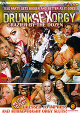 Drunk Sex Orgy: Crazier By The Dozen Download Xvideos