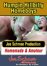 Joe Schmoe's Humpin' Hillbilly Homeboys Xvideo Gay