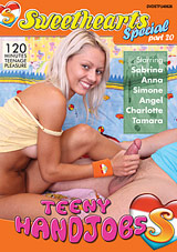 Sweethearts Special 20: Teeny Handjobs Download Xvideos165057
