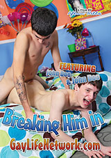 Breaking Him In Xvideo gay