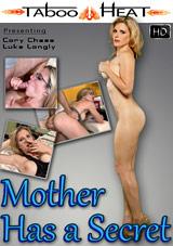Mother Has A Secret