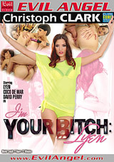 I'm Your Bitch: Lyen Xvideos