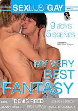 My Very Best Fantasy Xvideo gay