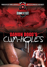 Damon Dogg's Cum Holes