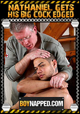 Boynapped: Nathaniel Gets His Big Cock Edged Xvideo gay
