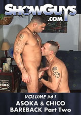 Showguys 561: Asoka And Chico Bareback 2 Xvideo gay