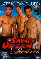 Savage Urban Desires Xvideo gay