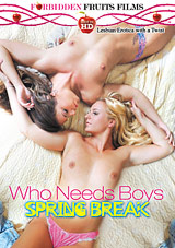 Who Needs Boys: Spring Break Download Xvideos176485
