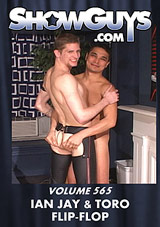 Showguys 565: Ian Jay And Toro Flip-Flop Xvideo gay