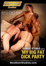 My Big Fat Dick Party Xvideo gay