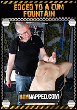 Boynapped 432: Edged To A Cum Fountain Xvideo gay