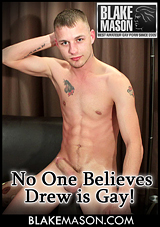 No One Believes Drew is Gay Xvideo gay