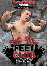 Bad Boy Feet Club Xvideo gay