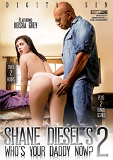 shane diesel's who's your daddy now 2, keisha grey, interracial, black dick in white chick