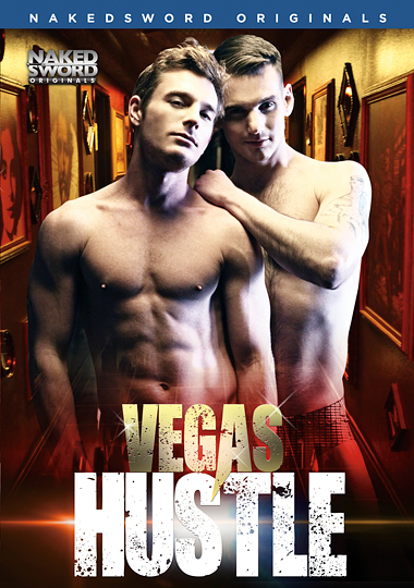 Vegas Hustle - a NakedSword original gay porn - Brent Corrigan