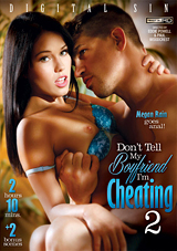 don't tell my boyfriend i'm cheating 2, megan rain, anal sex