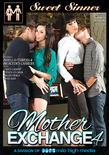 mother exchange 4, milf porn, mom swapping, ariella ferrera, mercedes carrera, casey calvert