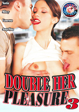 Double Her Pleasure 3 Download Xvideos