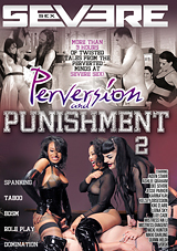 Perversion And Punishment 2 Download Xvideos