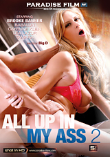 All Up In My Ass 2 Download Xvideos