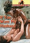 If You Want My Husband