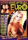 When Vivid Girls Go Euro