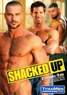 Shacked Up, starring Dean Flynn, Dirk Jager, Francois Sagat, Tyler Saint, Darius Falke, Victor Banda, Alexy Tyler, Fred Faurtin and Arpad Miklos, produced by Titan Media.