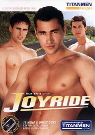 Joyride, starring Karlos Armandes, Jay Roberts, Carlos (Titan), Sebastian Grant, Miguel Sanchez, Martin Neumet, Johny Lee, George Bellagio, Enriko Max, Robert Driveman and Robert Wild, produced by Titan Media and TitanMen Fresh.