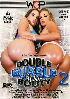 "Adult entertainment movie ""Double Bubble White Booty 2"" starring Kelly Divine, Brianna Love & Rachel Solari. Produced by West Coast Productions."