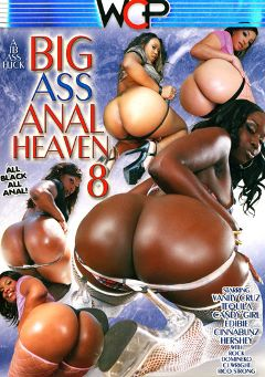 "Adult entertainment movie ""Big Ass Anal Heaven 8"" starring Vanity Cruz, Tequila & Hershey. Produced by West Coast Productions."