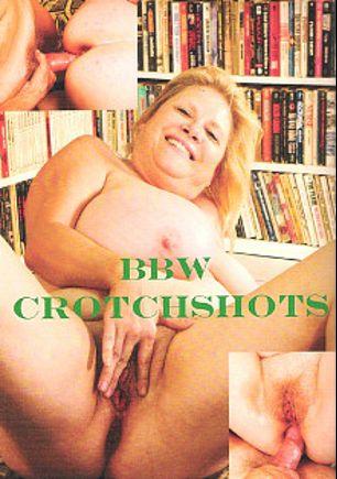 BBW Crotchshots, starring Kandice (HotClits) and Carl Hubay, produced by Hot Clits Video.
