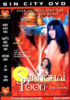 "Adult entertainment movie ""Shanghai Poon"" starring Jade Marcela, Nini & Joe (m). Produced by Sin City."