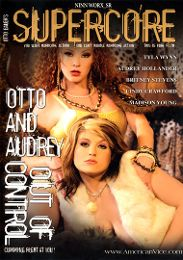 """Featured Studio - Supercore presents the adult entertainment movie """"Otto and Audrey Out of Control""""."""