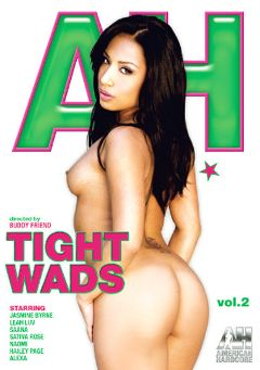 "Adult entertainment movie ""Tight Wads 2"" starring Jasmine Byrne, Sativa Rose & Saana. Produced by American Hardcore."