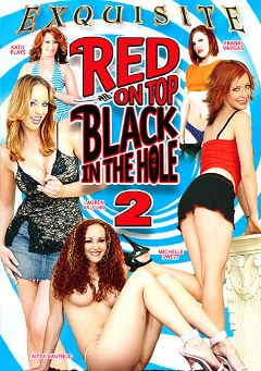 "Adult entertainment movie ""Red On Top Black In The Hole 2"" starring Kitty Caulfield, Lauren Vaughn & Katie Plays. Produced by EXP Exquisite."