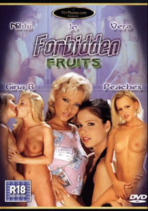 Forbidden Fruits, starring Peaches (II), Vera, Gina B., Monica Sweet and Nikki Montana, produced by Viv Thomas.