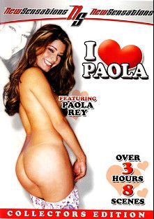 I Love Paola, starring Paola Rey, Brother Love, Dr. Philgood, Trent Soluri, Axel Braun, Ariel Summers, Marco Banderas, Zenza Raggi, Sativa Rose, Mr. Pete and Chris Charming, produced by New Sensations.