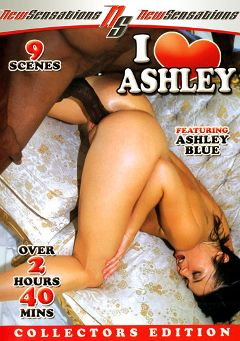 "Adult entertainment movie ""I Love Ashley"" starring Ashley Blue, Jonni Darkko & Biggz. Produced by New Sensations."