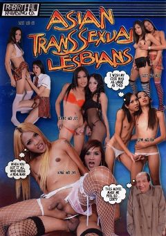 "Adult entertainment movie ""Asian Transsexual Lesbians"" starring Sony (o), Jak & Cow. Produced by Robert Hill Releasing Co.."