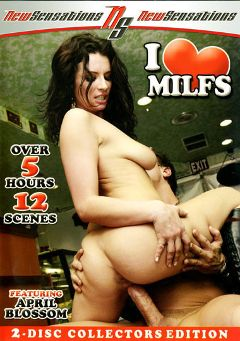 "Adult entertainment movie ""I Love MILFS"" starring April Blossom, Brother Love & Carolyn Reese. Produced by New Sensations."
